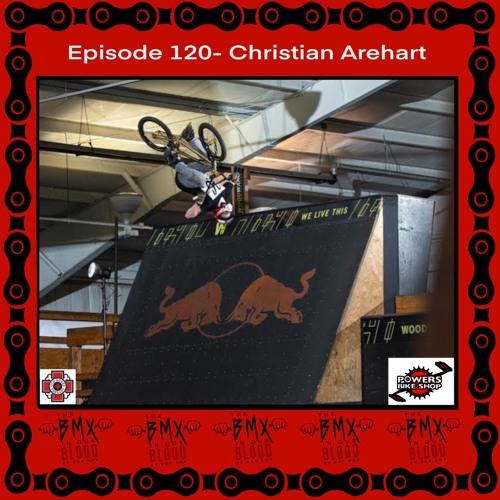 Episode 120 - Christian Arehart