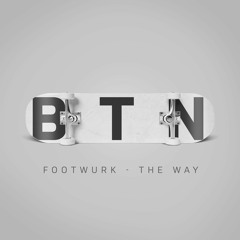 FOOTWURK - The Way