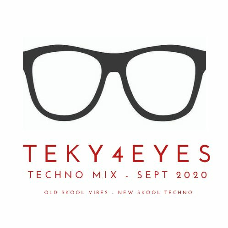 Teky4Eyes - Techno September 2020
