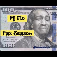 Tax Season - Mj Flo