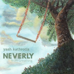 Neverly (from Greathing)