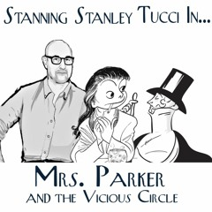 Stanning Stanley Tucci In... Mrs. Parker and the Vicious Circle (1994)