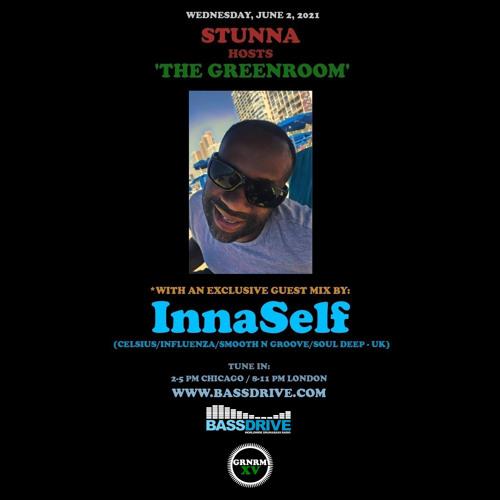 STUNNA - Greenroom DNB Show (innaSelf Guest Mix) (02/06/2021)