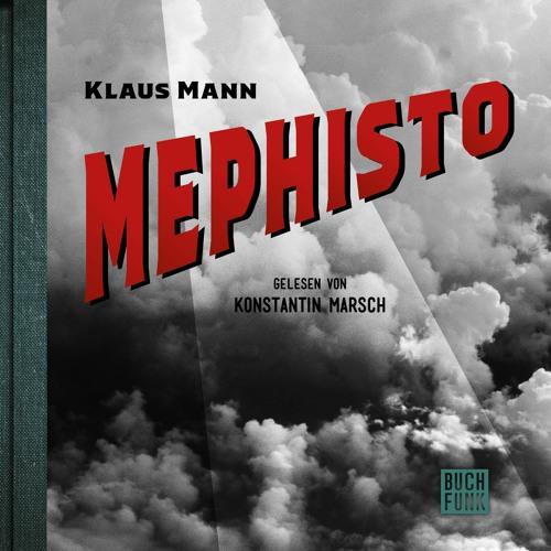 """Klaus Mann """"Mephisto"""""""