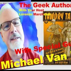 045 The Geek Authority Show - Michael Van Duzer - Actor - Director - Producer