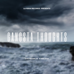 Gangsta Thoughts