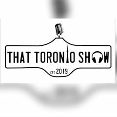 That Toronto Show - Episode 98
