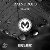 Stayer - Raindrops