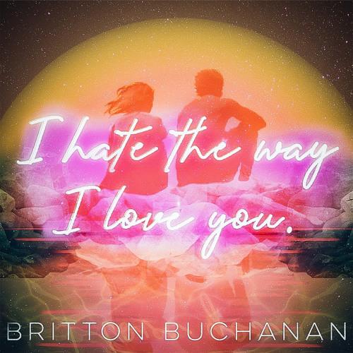 I Hate the Way I Love You