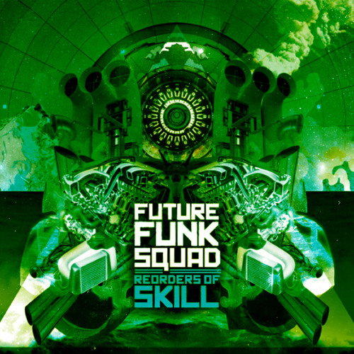 Download Future Funk Squad - Re-Orders of Skill (EN:VISIONRMXCD001) mp3