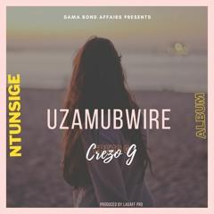 Uzamubwire by Crezo G  (Official Audio)