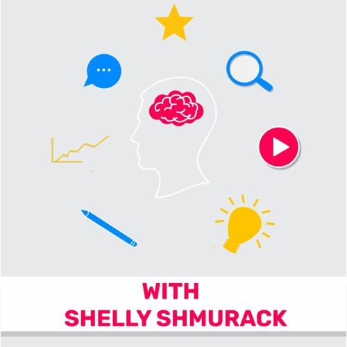 116 - Managing Our Product Skills (Featuring Shelly Shmurack)