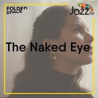 Folded Space w/ Tony Minvielle on Jazz FM 07/2/21