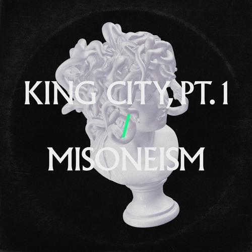 King City, Pt. 1 - Edit