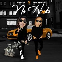 JBadge x Mo Money - No Hooks 2