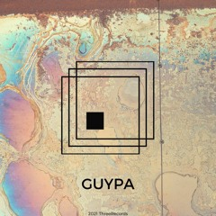 ThreeQuest 02 : Guypa