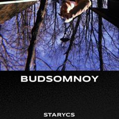 Starycs - BUDSOMNOY