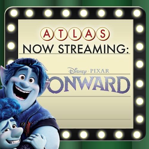 Onward from Disney Pixar - Atlas Now Streaming 59