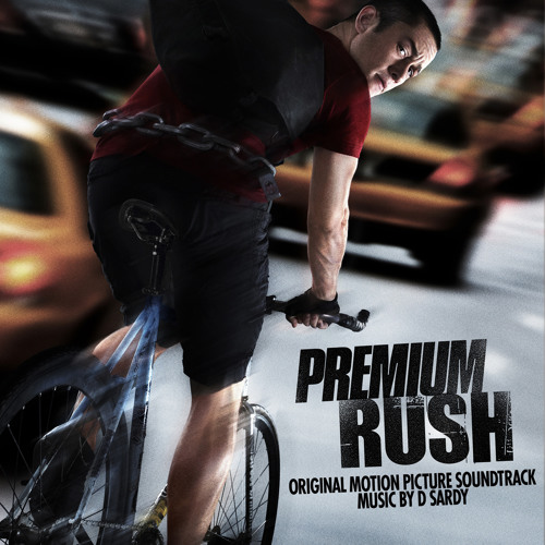 Premium Rush Original Motion Picture Soundtrack By David Sardy