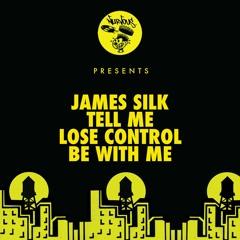 James Silk - Lose Control