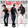 Hay Kola Loka Pa' Rato.mp3
