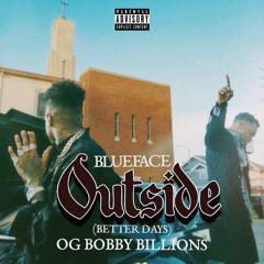 Outside - Blueface (ft. OG Bobby Billions) fast