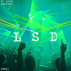 Bruuj - LSD (Extended Mix)