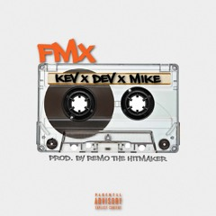 FMX (feat Devvon Terrell & Mike Classic)