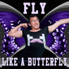 Fly Like A Butterfly