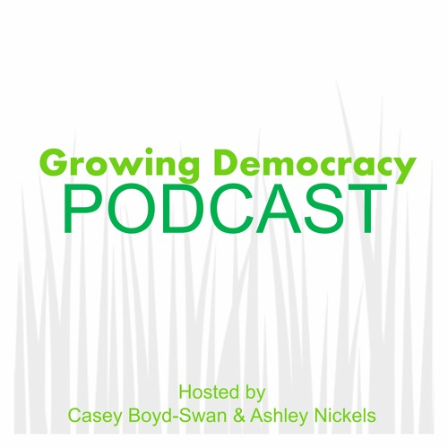 Growing Democracy Podcast - Series 1