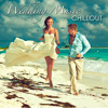 Chillout Relaxation (Father Daughter Wedding Songs)