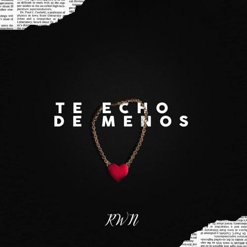 Te Echo de Menos Song