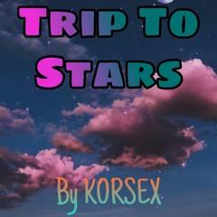 KORSEX - Trip To Stars (Drum and Bass)