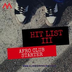 HIT LIST 3 (AFRO CLUB STARTER)