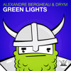 Alexandre Bergheau & DRYM - Green Lights (Original Mix)