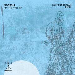 Nosssia - My North (Tibor Dragan Remix)
