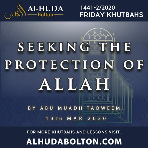 Khutbah:  Seeking the Protection of Allah