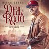 Del Rojo (feat. Lenin Ramirez, Los Del Arroyo & Ulices Chaidez)