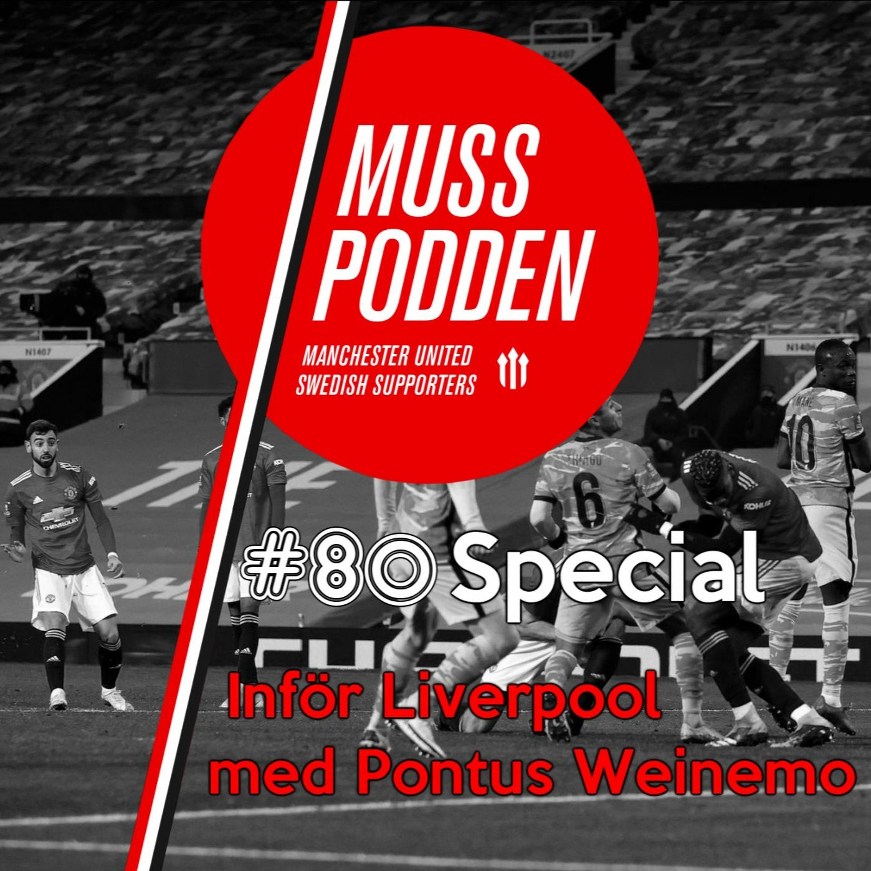 #80 Special – Inför Liverpool Med Pontus Weinemo