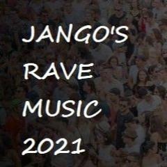 RAVE MUSIC 2021 ### DJ Set April 2021 ### mixed by jango83over