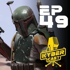 Kyber49 - Boba Fett Lives
