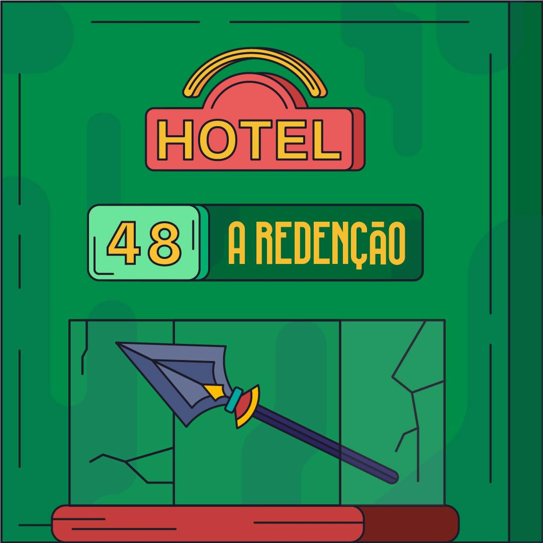 Hotel #48 - A Redenção