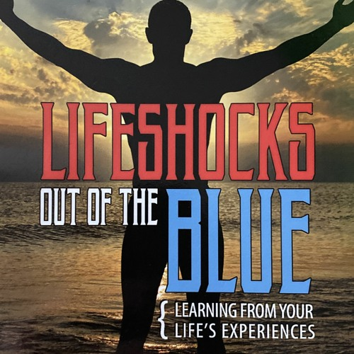 Lifeshocks Out of the Blue   Ann McMaster