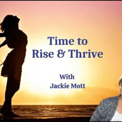 5 Stages Of Starting Over ~ Stage 5 ~ Jackie Mott