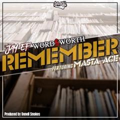 Jay EF X Wordsworth feat. Masta Ace - Remember
