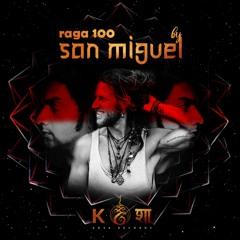 rāga 100 • Sʌη Miguel • The Great Awakening