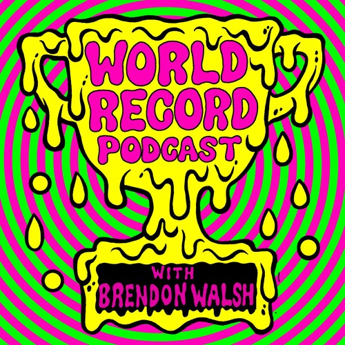 LISTEN TO WORLD RECORD PODCAST STREAM ON APPLE, STITCHER, OR ALLTHINGSCOMEDY NO MORE EPS POSTED HERE