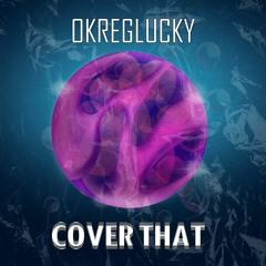 OkregLucky - Cover That
