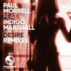 Download Desire (Paul Morrell Extended Mix) [feat. Indigo Marshall] Mp3