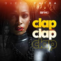 DJ SPICKY x. QUEEN PATRA - clap clap clap [Poin Poin Riddim]